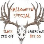 HALLOWEEN SPECIAL 25%OFF ALL ORDERS OVER $25